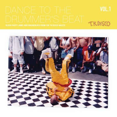 Dance To The Drummer's Beat Vol. 1