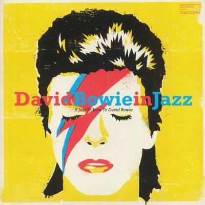 David Bowie In Jazz: A Jazz Tribute To David Bowie (180g)
