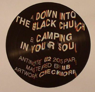 Down Into The Black Church / Camping In Your Soul
