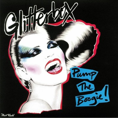Glitterbox: Pump The Boogie!