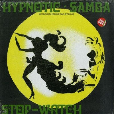 Hypnotic Samba / Stop-Watch