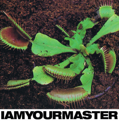 I Am Your Master