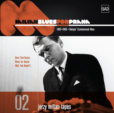 Jerzy Milian Tapes 02: Blues For Praha