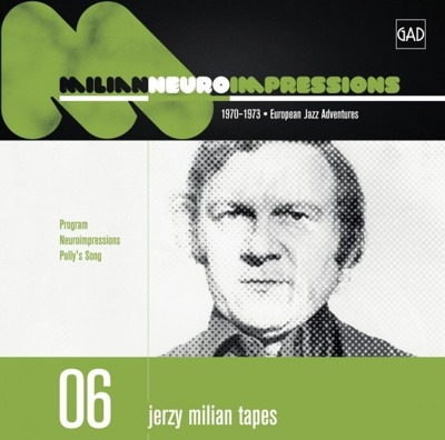Jerzy Milian Tapes 06: Neuroimpressions