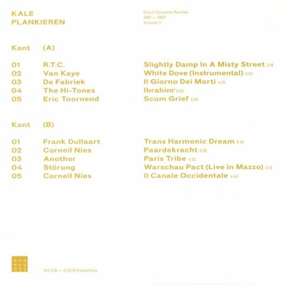 Kale Plankieren - Dutch Cassette Rarities 1981 - 1987 Volume II