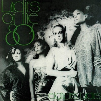 Ladies Of The Eighties