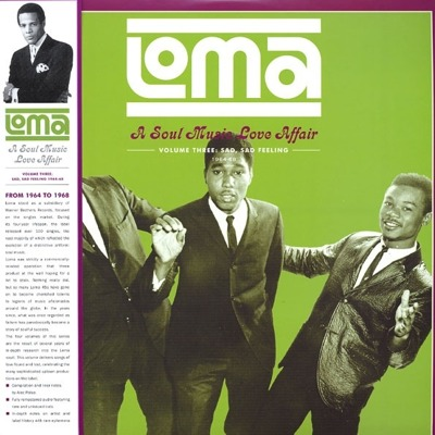 Loma: Soul Music Love Affair Volume Three: Sad, Sad Feeling 1964-1968