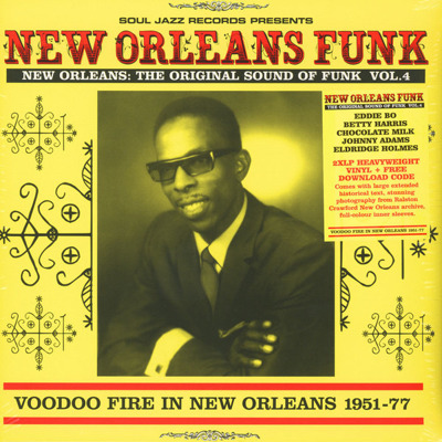 New Orleans Funk 4: Voodoo Fire In New Orleans 1951-75 (gatefold)