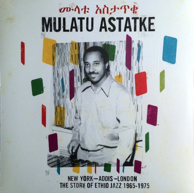 New York - Addis - London - The Story Of Ethio Jazz 1965-1975