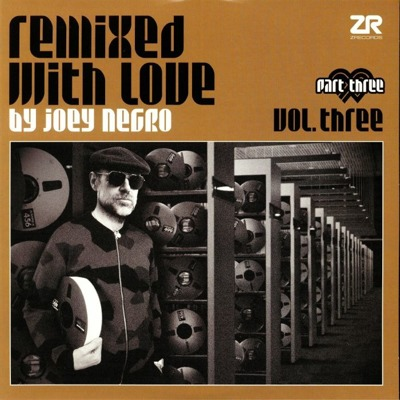 Remixed With Love By Joey Negro Vol. Three Part Three (gatefold)