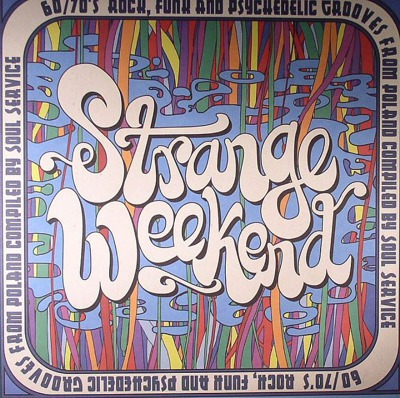 Strange Weekend - 60/70's Rock, Funk and Psychedelic Grooves from Poland