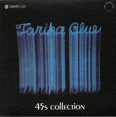 Tarika Blue: 45s Collection