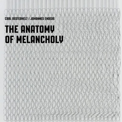The Anatomy Of Melancholy (Record Store Day 2016 release)