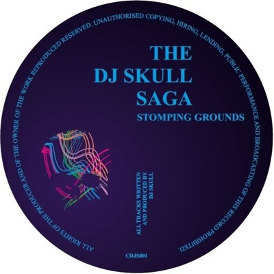 The Dj Skull Saga Presents: Stomping Ground