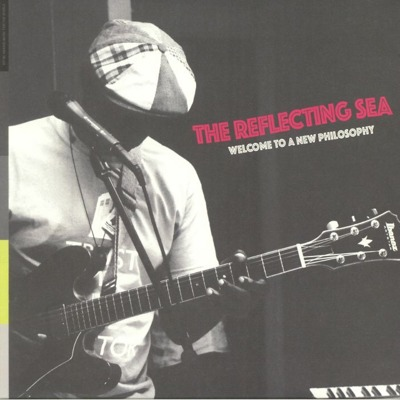 The Reflecting Sea: Welcome To A New Philosophy (coloured vinyl)