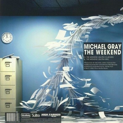 The Weekend (Michael Gray Sultra Mix)