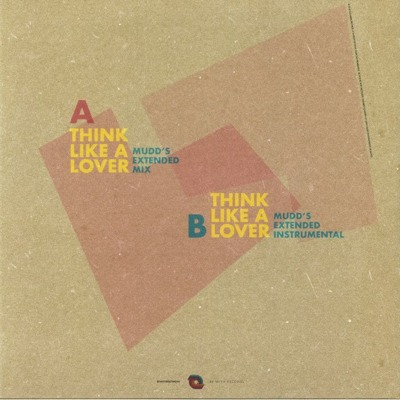 Think Like A Lover (Mudd's Extended Remixes)