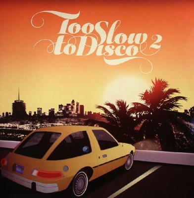 Too Slow To Disco 2 (180g 2LP + MP3 download code + poster) coloured vinyl