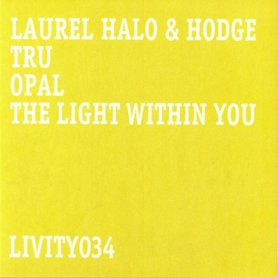 Tru / Opal / The Light Within You