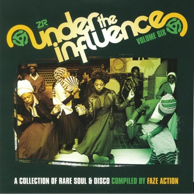 Under The Influence Vol. 6 (A Collection Of Rare Soul & Disco)