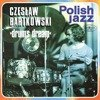 Drums Dream (Polish Jazz Vol. 50) 180g