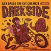 Keb Darge & Cut Chemist Present The Dark Side: 30 Sixties Garage Punk & Psyche Monsters