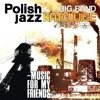 Music For My Friends (Polish Jazz Vol. 52)