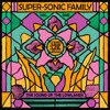 Super-Sonic Family Vol. One